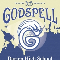 Prepare Ye, For Theatre 308's Production Of GODSPELL