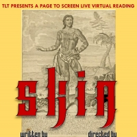 Tacoma Little Theatre Presents SKIN: A Page To Screen Event Photo