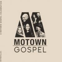 Motown Gospel Releases HITSVILLE: A MOTOWN GOSPEL CELEBRATION