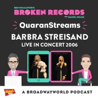BWW Exclusive: Ben Rimalower's Broken Records QuaranStreams Continues with Barbra Str Photo