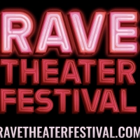 VIDEO: Like New Work? Catch a Sneak Peek of the First Annual Rave Theater Festival!