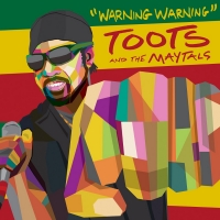 Toots And The Maytals Release New Single 'Warning Warning' Photo