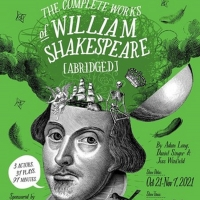 Centre Stage Announces THE COMPLETE WORKS OF WILLIAMS SHAKESPEARE (ABRIDGED) & THE OTHER PLACE