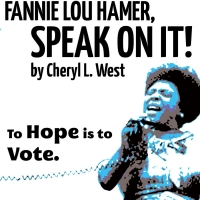 FANNIE LOU HAMER: SPEAK ON IT! Announced at The Know Theatre of Cincinnati Photo