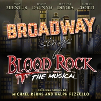 Listen Now: Broadway Sings BLOOD ROCK THE MUSICAL Article
