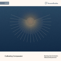 Six Degrees Records Announces First Release 'Cultivating Compassion' Photo