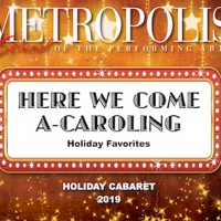 Metropolis School Of The Performing Arts Presents HERE WE COME A-CAROLING Photo