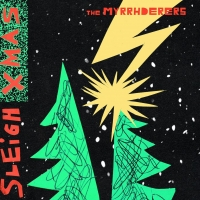 The Myrrhderers Announce Debut EP THE MYRRHDERERS SLEIGH CHRISTMAS Photo
