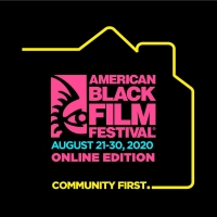 American Black Film Festival Announces Film Slate For 2020 Virtual Festival Photo