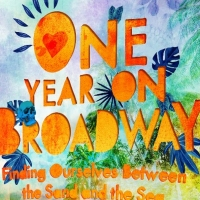 ONE YEAR ON BROADWAY Out Now From One Small Girl Publishing Album