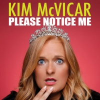 Comedy Dynamics Is Announcing Their Next Stand-up Special With Kim McVicar: PLEASE NO Photo