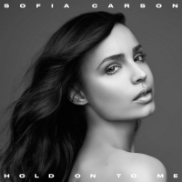Sofia Carson Unveils 'Hold On To Me' Photo