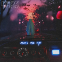 Neon Trees Release New Song 'Mess Me Up' Photo