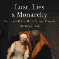 Museyon Releases New Book On Britain's Royal Portraits - LUST, LIES AND MONARCHY Photo