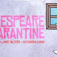 Guest Blog: Jimmy Walters On Podcast SHAKESPEARE IN QUARANTINE