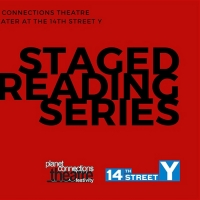 Planet Connections Will Present Staged Reading Series Photo
