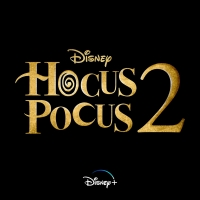 HOCUS POCUS 2 Will Be Released in 2022, Featuring All Three Original Witches Photo