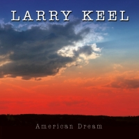 Larry Keel Announces New Album 'American Dream' Photo