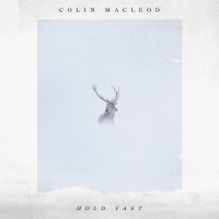 Colin Macleod Releases Stunning Sophomore LP 'Hold Fast' Photo