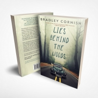 Bradley Cornish to Release New Psychological Thriller LIES BEHIND THE WOODS Photo