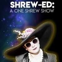 August Date Added For SHREW-ED: A ONE SHREW SHOW at UCB