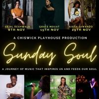 Chiswick Playhouse Launches SUNDAY SOUL With Sejal Keshwala, Grace Mouat, Aisha Jawan Photo