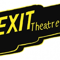 EXIT Theatre Announces 2020 Season: Pushing Borders