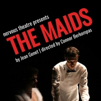 Nervous Theatre Brings Debut Touring Production Of THE MAIDS To San Diego Photo