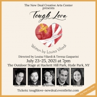 Outdoor Production of TOUGH LOVE to be Presented by The New Deal Creative Arts Center Photo