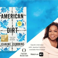 BWW News: Oprah's Book Club & Barnes & Noble Book Club Both Pick AMERICAN DIRT by Jeanine Cummins as March Selection