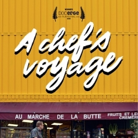 A CHEF'S VOYAGE Comes To Virtual Cinema September 18 Photo
