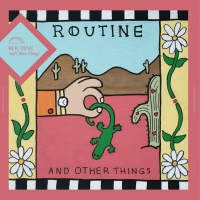 Routine to Release Debut LP AND OTHER THINGS Photo