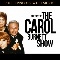 Full Episodes of THE CAROL BURNETT SHOW Will Stream for Free For the First Time Photo