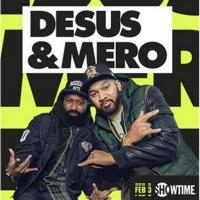 DESUS & MERO Returns to Showtime for Season Two Photo