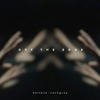 Hellove and Zack Gray Reveal New Single 'Off The Edge'