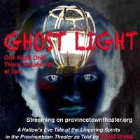 Provincetown Theater Premieres Virtual Halloween Play GHOST LIGHT Photo