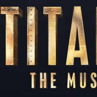 Wichita Theater Presents TITANIC THE MUSICAL August 13-16 Photo