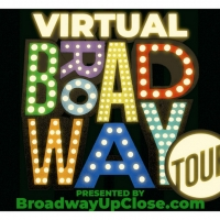 BROADWAY UP CLOSE Presents Virtual Broadway Tour Series Photo