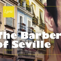 THE BARBER OF SEVILLE Opens September 28th at Lyric Opera