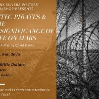 David Davila's AZTEC PIRATES Begins Frank Silvera Reading Series