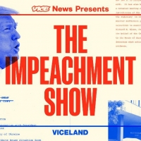 Viceland Announces New Series THE IMPEACHMENT SHOW Photo