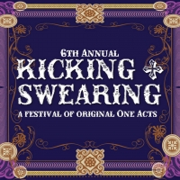UCPAC Presents KICKING AND SWEARING One-Act Festival