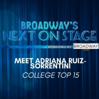 Meet the Next on Stage Top 15 Contestants - Adriana Ruiz-Sorrentini