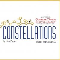 Quantum Theatre Will Stream CONSTELLATIONS Photo