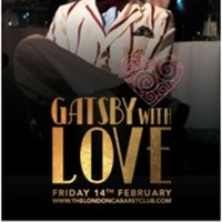 GATSBY WITH LOVE Comes to The London Cabaret Club Photo