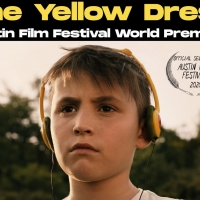 THE YELLOW DRESS Will Premiere at the Austin Film Festival Photo