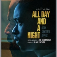 VIDEO: Jeffrey Wright and Ashton Sanders Star in the Trailer for ALL DAY AND A NIGHT Photo