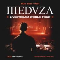 Meduza to Host 'Livestream World Tour'
