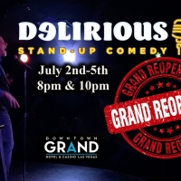 Delirious Comedy Club Brings Laughter Back To Las Vegas Beginning July 4th Weekend Photo