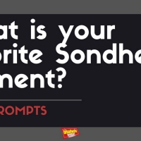 #BWWPrompts: What Is Your Favorite Sondheim Moment? Photo